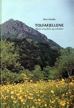 Kari Austbøs bok om Tolfafjellene – Cappuccini Tolfa